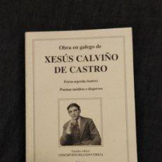 Libros de segunda mano: OBRA EN GALEGO DE XESÚS CALVIÑO DE CASTRO, TEATRO, CONELLO DE BETANZOS. Lote 154398998