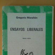 Libros de segunda mano: ENSAYOS LIBERALES. GREGORIO MARAÑÓN. ESPASA CALPE.. Lote 154407902