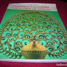 Libros de segunda mano: LIBRO MUY INTERESANTE .CERÁMICA Y ALFARERIA POPULARES DE ESPAÑA,POR CARMEN NONELL. Lote 154414594