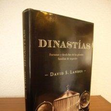 Libros de segunda mano: DAVID S. LANDES: DINASTÍAS. FORTUNAS Y DESDICHAS DE LAS GRANDES FAMILIAS DE NEGOCIOS (CRÍTICA, 2006). Lote 206533556