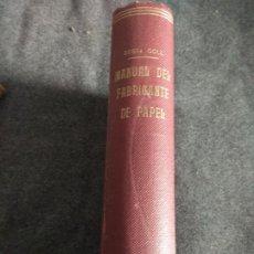 Libros de segunda mano: MANUAL DEL FABRICANTE DE PAPEL. Lote 154437196
