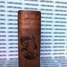 Libros de segunda mano: LA NOVELA PICARESCA ESPAÑOLA - AGUILAR - OBRAS ETERNAS. Lote 154441846