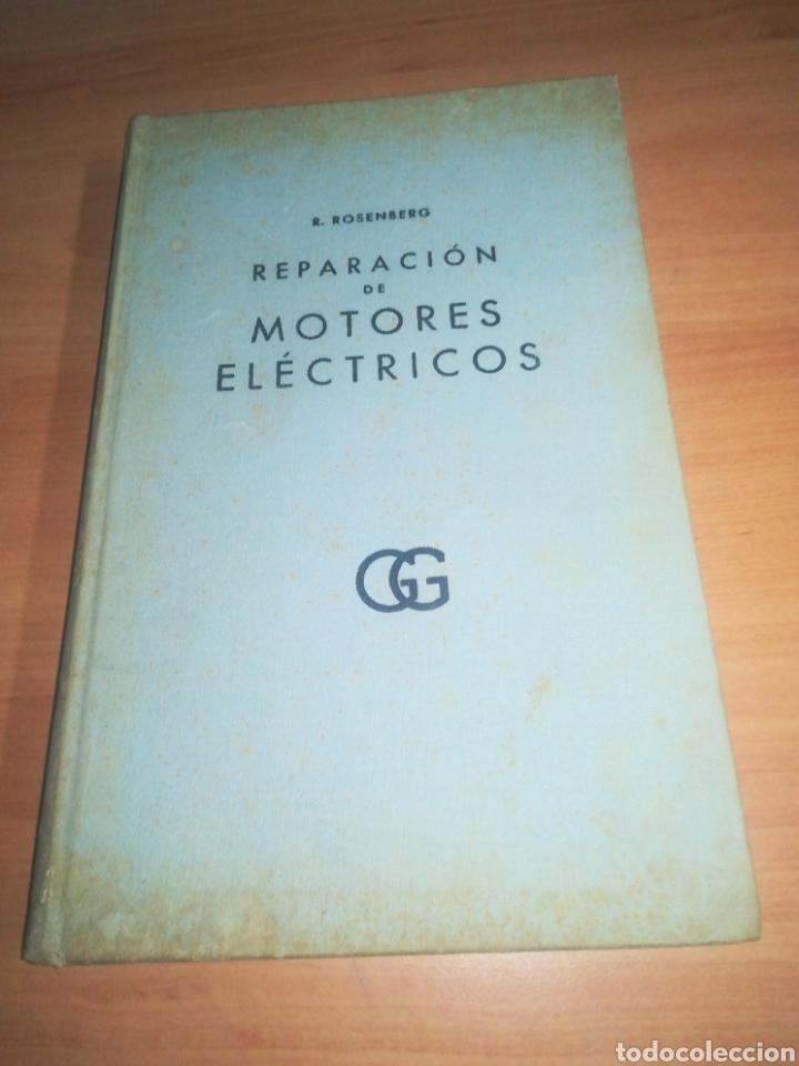 REPARACIÓN DE MOTORES ELÉCTRICOS TOMO 2 - R. ROSENBERG (Libros de Segunda Mano - Ciencias, Manuales y Oficios - Otros)