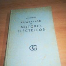 Livres d'occasion: REPARACIÓN DE MOTORES ELÉCTRICOS TOMO 2 - R. ROSENBERG. Lote 154464998