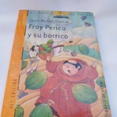 Libros de segunda mano: FRAY PERICO Y SU BORRICO. Lote 154474040