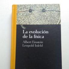 Libros de segunda mano: LA EVOLUCIÓN FISICA/ALBERT EINSTEIN. Lote 154477629