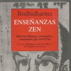 Libros de segunda mano: BODHIDHARMA. ENSEÑANZAS ZEN. KAIROS. Lote 154498674