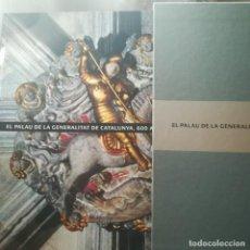 Libros de segunda mano: EL PALAU DE LA GENERALITAT,600 ANYS-ART Y ARQUITECTURA-MNAC-MARIA CARBONELL-1ª EDICIO 2005. Lote 154504234