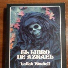 Libros de segunda mano: EL LIBRO DE AZRAEL. LEILAH WENDELL. EDAF. AÑO 1990.. Lote 154523574