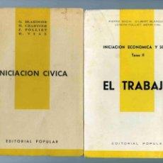Libros de segunda mano: LIBRO - LOTE DE 2 - EL TRABAJO 1963 E INICIACIÓN CÍVICA 1962 - EDICIÓN POPULAR . Lote 154612850