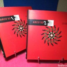 Libros de segunda mano: ARCO 03 FERIA INTERNACIONAL DE ARTE CONTEMPORÁNEO - 2 VOLÚMENES - COMUNIDAD DE MADRID, 2003. Lote 154661176
