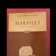 Libros de segunda mano: MARFILES ESPAÑOLES. RICARDO MARTINEZ LLORENTE. Lote 154686866