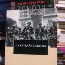 Libros de segunda mano: LA EXTRAÑA DERROTA, MARC BLOCH, ED. CRÍTICA. Lote 154691274