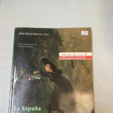 Libros de segunda mano: LA ESPAÑA DE CARLOS IV. PERE MOLAS RIBALTA (EDITOR). Lote 154697102
