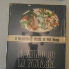 Libros de segunda mano: EL MUNDO DE LA FANTASIA. EL MARAVILLOSO MUNDO DE WALT DISNEY. BURULAN. Lote 154728794