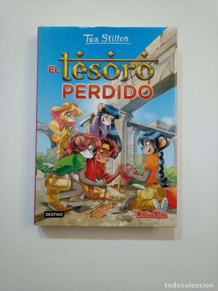 EL TESORO PERDIDO. - TEA STILTON. EL CLUB DE TEA Nº 27. EDICIONES DESTINO. TDK375 (Libros de Segunda Mano - Literatura Infantil y Juvenil - Otros)