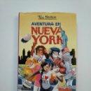 Libros de segunda mano: AVENTURA EN NUEVA YORK. - TEA STILTON. EL CLUB DE TEA Nº 6. EDICIONES DESTINO. TDK375. Lote 154744614