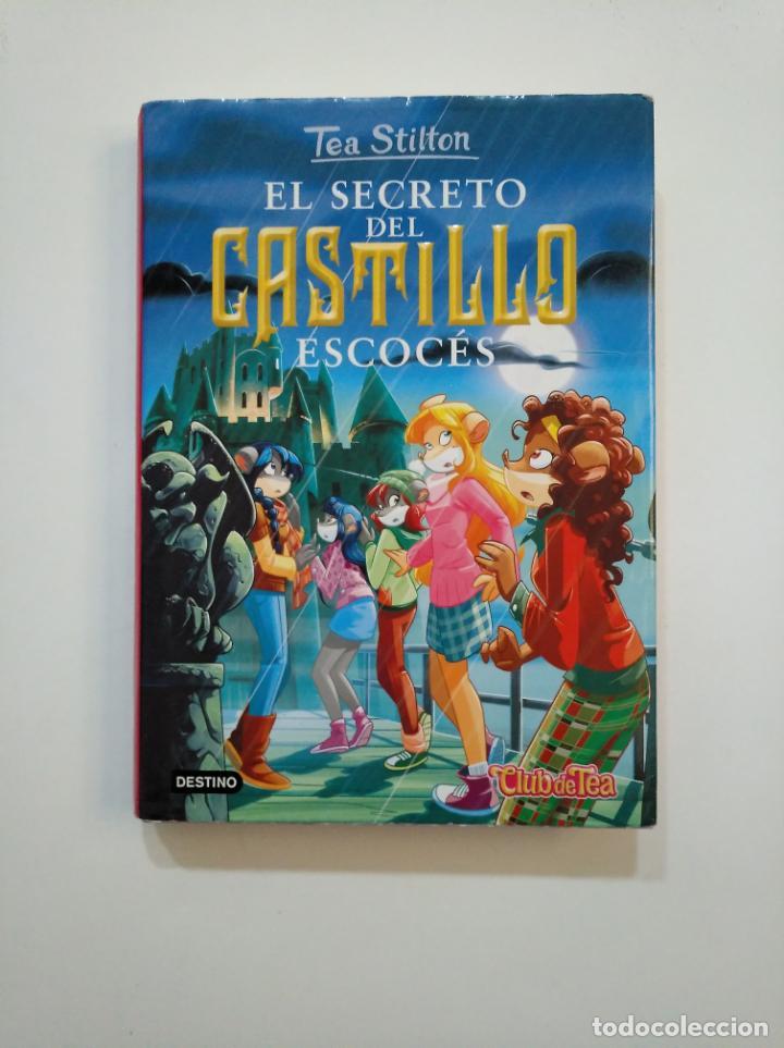 EL SECRETO DEL CASTILLO ESCOCES. - TEA STILTON. EL CLUB DE TEA Nº 9. EDICIONES DESTINO. TDK375 (Libros de Segunda Mano - Literatura Infantil y Juvenil - Otros)