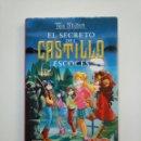 Libros de segunda mano: EL SECRETO DEL CASTILLO ESCOCES. - TEA STILTON. EL CLUB DE TEA Nº 9. EDICIONES DESTINO. TDK375. Lote 154744726
