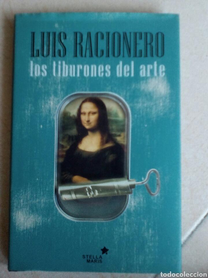 LOS TIBURONES DEL ARTE. LUIS RACIONERO (Libros de Segunda Mano - Bellas artes, ocio y coleccionismo - Otros)