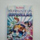 Libros de segunda mano: NAUFRAGOS DE LAS ESTRELLAS.- TEA STILTON. EL CLUB DE TEA Nº 8. EDICIONES DESTINO. TDK375. Lote 154745010