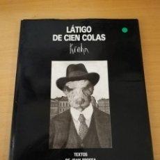 Livros em segunda mão: LÁTIGO DE CIEN COLAS (FERNANDO KRAHN, TEXTOS DE JOAN BROSSA) EDICIONES DESTINO. Lote 154798262
