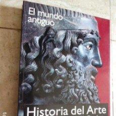 Libros de segunda mano: HISTORIA DEL ARTE. EL MUNDO ANTIGUO. ALIANZA EDITORIAL, 2005. TOMO I. 428 PP. ILUSTRADO.. Lote 154816502