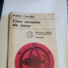 Libros de segunda mano: RA1_LIBRO VIEJO DE PABLO NERUDA CIEN SONETOS DE AMOR. MIDE APROX 18X12_ 185 PAGINAS. Lote 154827186