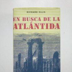 Libros de segunda mano: EN BUSCA DE LA ATLÁNTIDA. - RICHARD ELLIS. CIRCULO DE LECTORES. TDK375. Lote 154837642