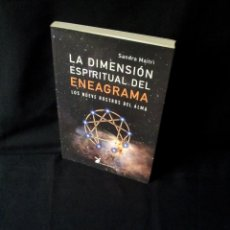 Libros de segunda mano: SANDRA MAITRI - LA DIMENSION ESPIRITUAL DEL ENEAGRAMA, LOS NUEVE ROSTROS DEL ALMA - 2004. Lote 154878274