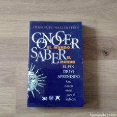 Libros de segunda mano: CONOCER EL MUNDO, SABER EL MUNDO. INMANUEL WALLERSTEIN.. Lote 194677742