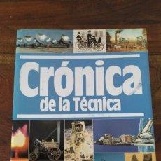 Libros de segunda mano - CRÓNICA DE LA TÉCNICA - PLAZA & JANES (1989) GRAN FORMATO - 154923402