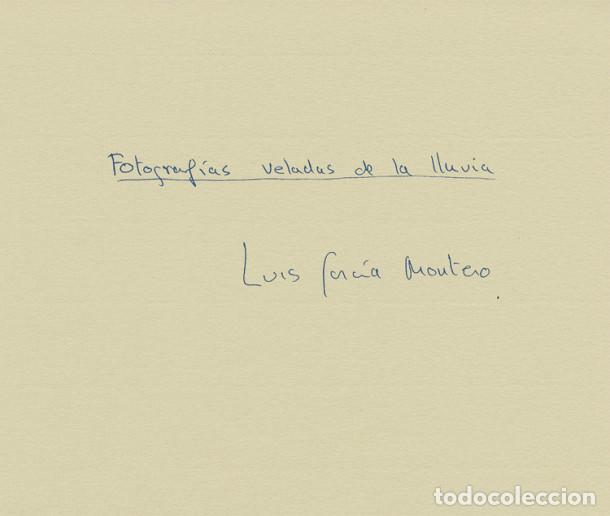 FOTOGRAFÍAS VELADAS DE LA LLUVIA - GARCÍA MONTERO, LUIS (Libros de Segunda Mano - Bellas artes, ocio y coleccionismo - Otros)