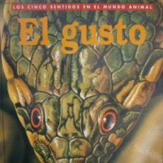 Libros de segunda mano: EL GUSTO LOS CINCO SENTIDOS EN EL MUNDO ANIMAL LEMA 1996 ANDREU LLAMAS RUIZ FRANCISCO ARREDONDO. Lote 154938634