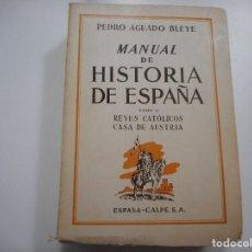 Libros de segunda mano: PEDRO AGUADO BLEYE MANUAL DE HISTORIA DE ESPAÑA ( 3 TOMOS) Y92991. Lote 154942490