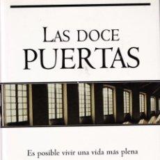 Libros de segunda mano: LAS DOCE PUERTAS / DAN MILLMAN * REALIZACIÓN PERSONAL * ASPECTOS RELIGIOSOS * . Lote 154965370