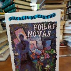 Libros de segunda mano: FOLLAS NOVAS. ROSALÍA DE CASTRO. Lote 154986090