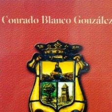 Libros de segunda mano: CAPITELES PARA LA HISTORIA BAÑEZANA II DE CONRADO BLANCO GONZALEZ (MONTE RIEGO). Lote 154949066