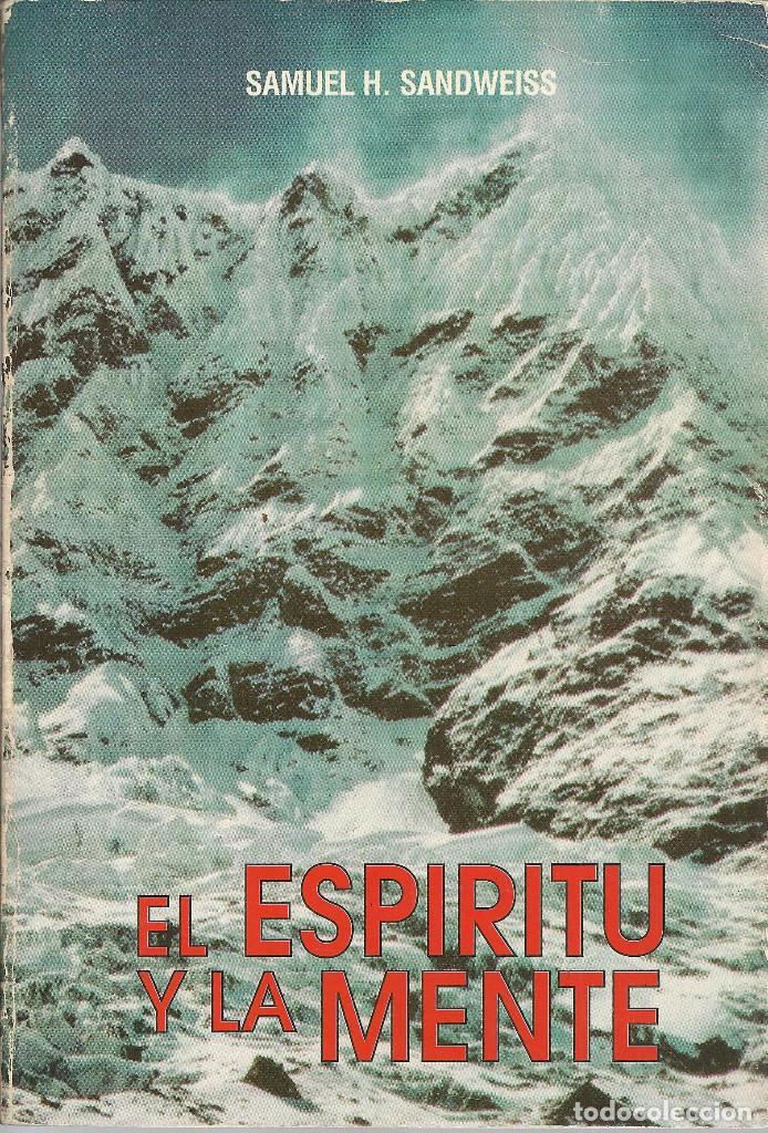 SAMUEL H. SANDWEISS-EL ESPÍRITU Y LA MENTE.ERREPAR.1995. (Libros de Segunda Mano - Pensamiento - Otros)