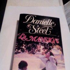 Libros de segunda mano: R A1_DANIELLE STEL. LA MANSION ,MIDE APROX 18X11CM. TIENE 499 PAGINAS. Lote 155003730