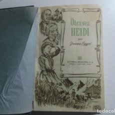 Libros de segunda mano: HEIDI, OTRAVEZ HEIDI JUANA SPYRI PILAR GAVIN, ANGEL BADIA 1 EDICION 1957 DICIEMBRE. Lote 155020254