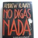 Libros de segunda mano: NO DIGAS NADA. KLAVAN. Lote 155078482