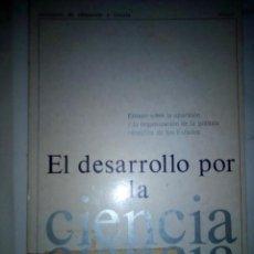 Libros de segunda mano: EL DESARROLLO POR LA CIENCIA. ENSAYO...- JACQUES SPACY,J. DOFAY, J. LEADRIÈRE,. Lote 155090546