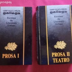 Libros de segunda mano: ESCOLMA DA LITERATURA GALEGA. PROSA I. PROSA II -TEATRO. DOS TOMOS.. Lote 155115342