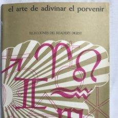 Libros de segunda mano: EL ARTE DE ADIVINAR EL PORVENIR. Lote 155180108