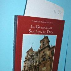Libros de segunda mano - La Granada de San Juan de Dios: guía artística del peregrino. Fr. Ernesto Ruiz Ortega. Granada 1983 - 155213282