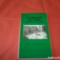 Libros de segunda mano: LA GRANJA, 1971-2001 (JEREZ DE LA FRONTERA) - LA HISTORIA DE MI BARRIO - GONZÁLEZ MUÑOZ, MIGUEL. Lote 155245574