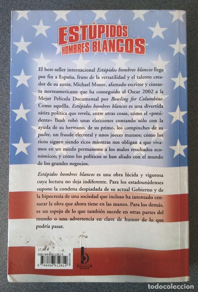 Libros de segunda mano: Estúpidos Hombres Blancos Michael Moore - Foto 2 - 155249634