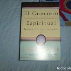 Libros de segunda mano: EL GUERRERO ESPIRITUAL , JOHN - ROGER. Lote 155261170