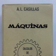 Máquinas. Cálculos de taller - A. L. Casillas - 1975
